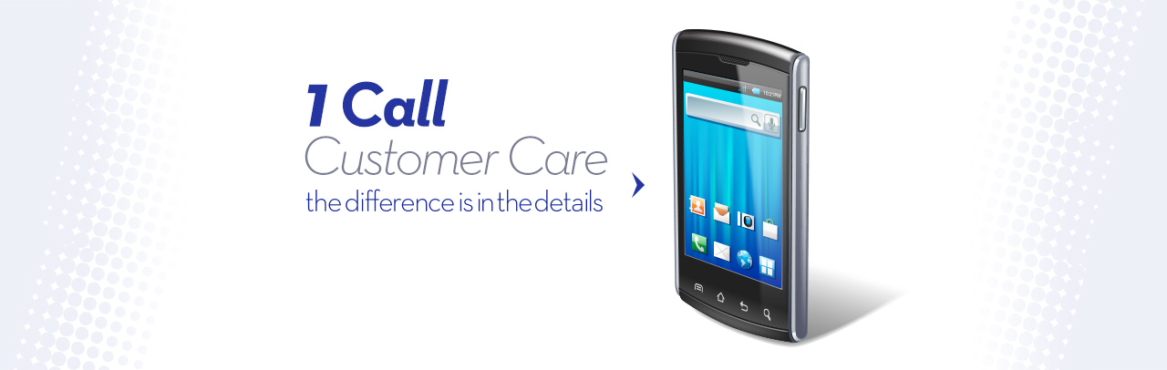 One Call Customer Care. The difference is in the details at X-Ray Visions.
