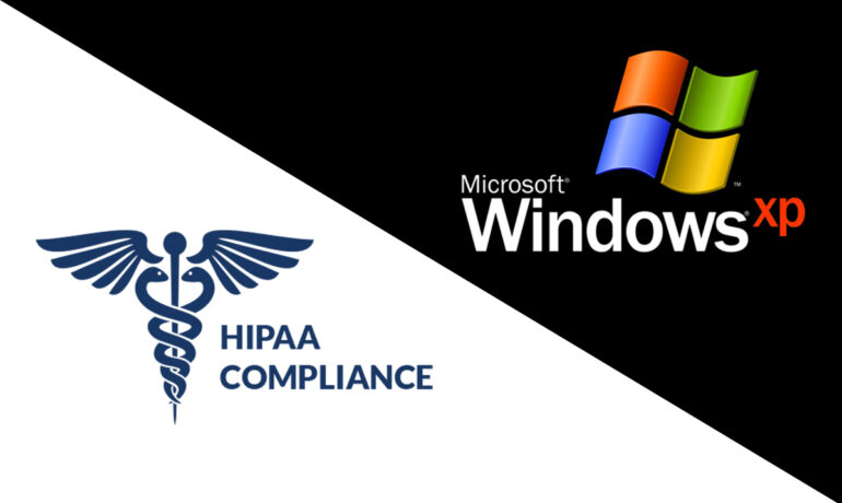 Windows XP users not compliant with HIPAA - 4/8/2014