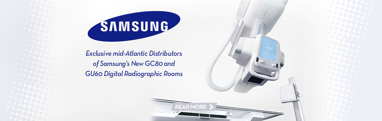 Exclusive mid-Atlantic Distributors of Samsung's New GC80 and GU60 Digital Radiographic Rooms